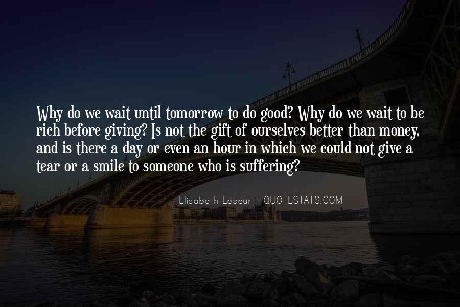 Wait Until Tomorrow Quotes #857078