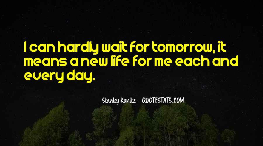 Wait Until Tomorrow Quotes #860155
