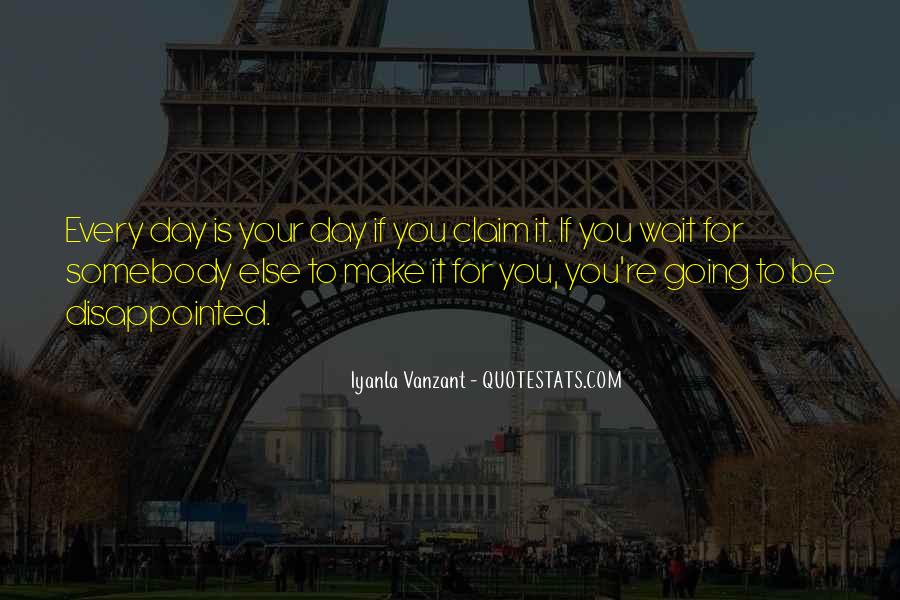 Waiting 4 You Quotes #11748