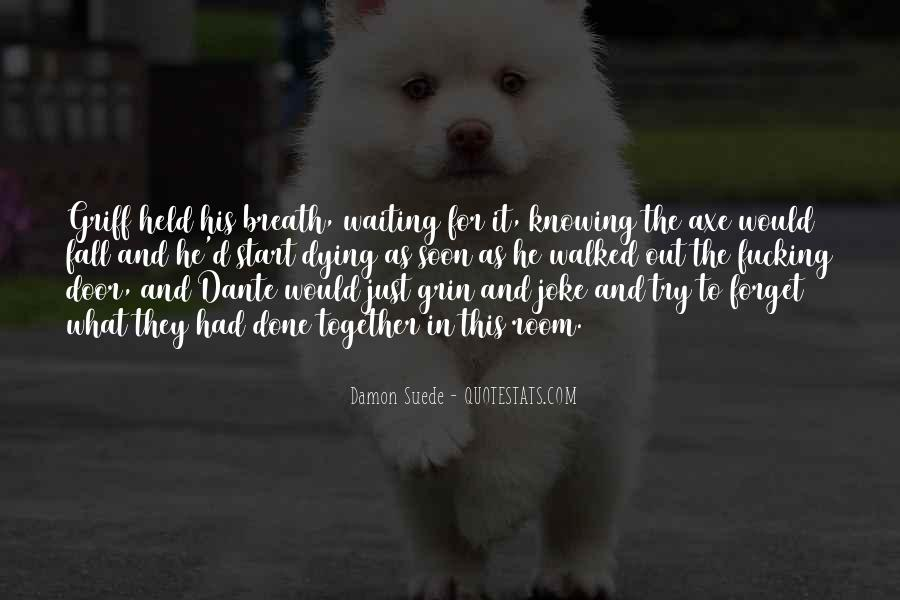 Waiting 4 You Quotes #22311
