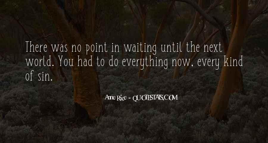 Waiting 4 You Quotes #2423