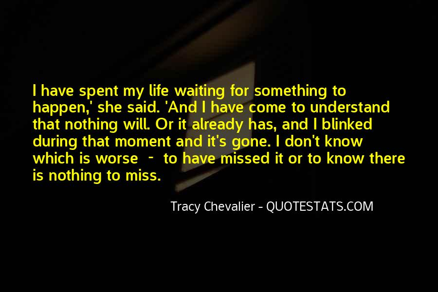 Waiting 4 You Quotes #9464