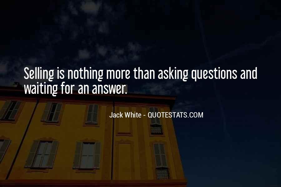 Waiting For Answers Quotes #1098477