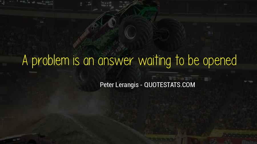 Waiting For Answers Quotes #152384