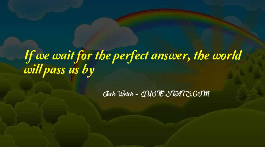 Waiting For Answers Quotes #30114