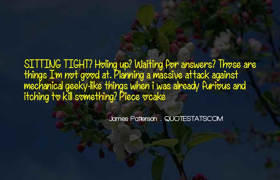 Waiting For Answers Quotes #829192