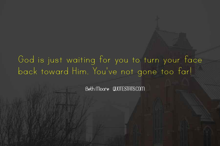 Waiting For God Quotes #220509