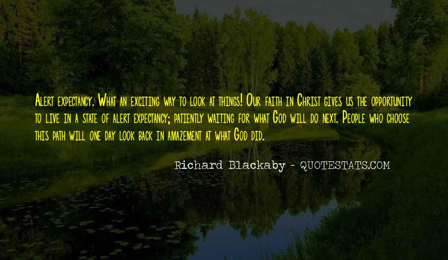 Waiting For God Quotes #308379