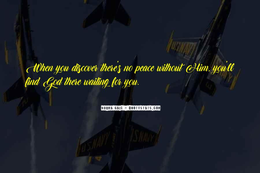 Waiting For God Quotes #334591