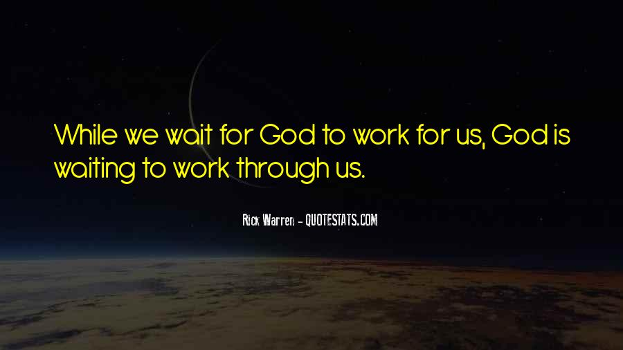 Waiting For God Quotes #46909