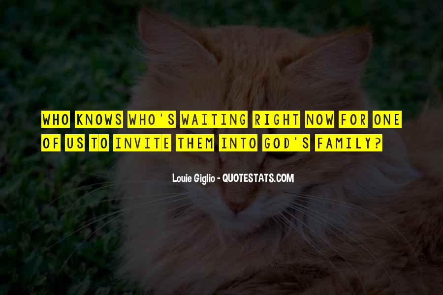 Waiting For God Quotes #494987