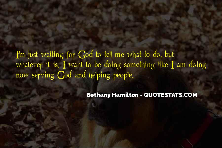 Waiting For God Quotes #558519