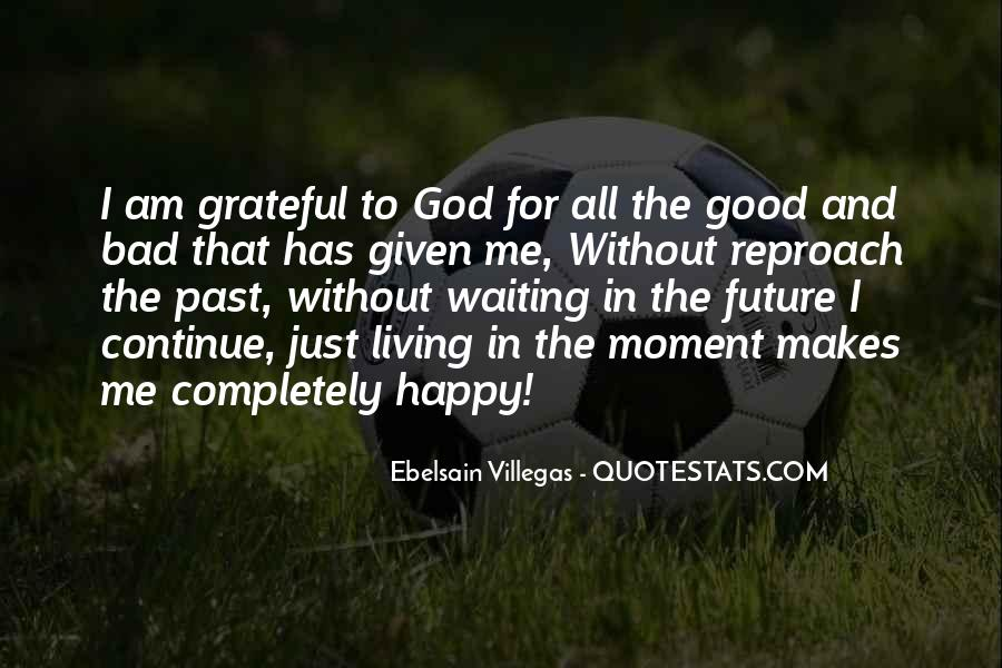 Waiting For God Quotes #562794