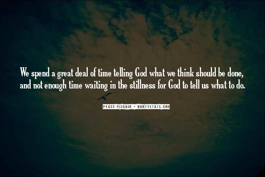 Waiting For God Quotes #693850