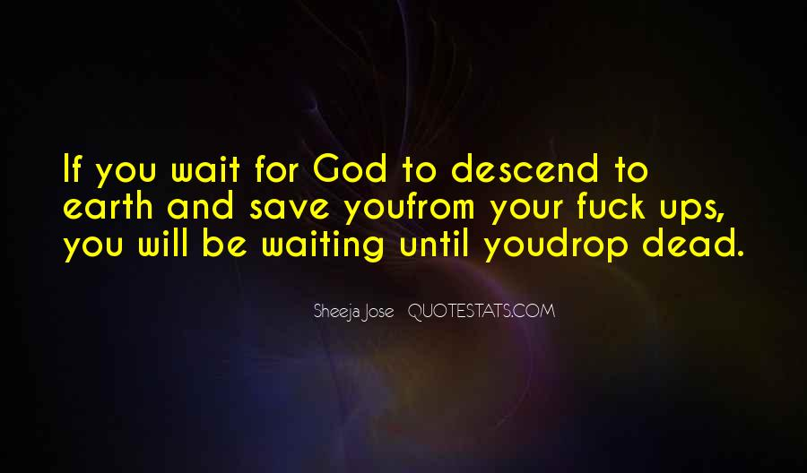 Waiting For God Quotes #739329