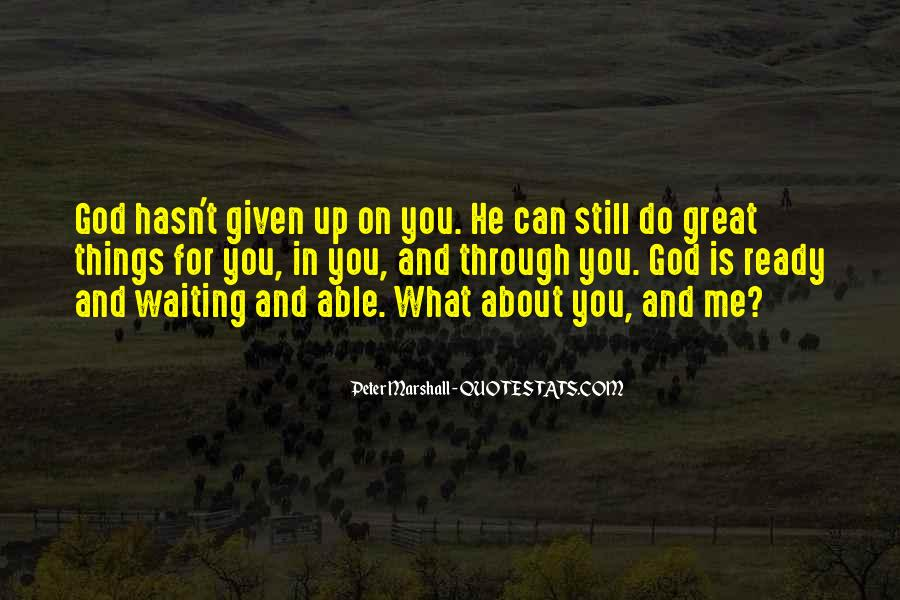 Waiting For God Quotes #749389