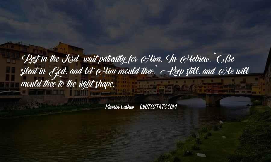 Waiting For God Quotes #759750