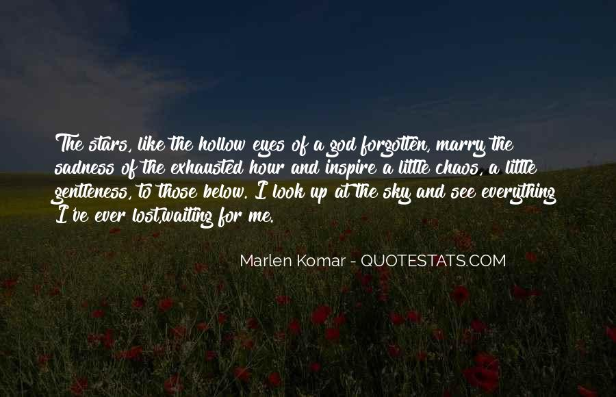 Waiting For God Quotes #822068