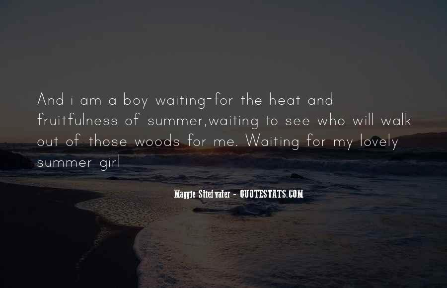 Waiting For My Girl Quotes #1503930