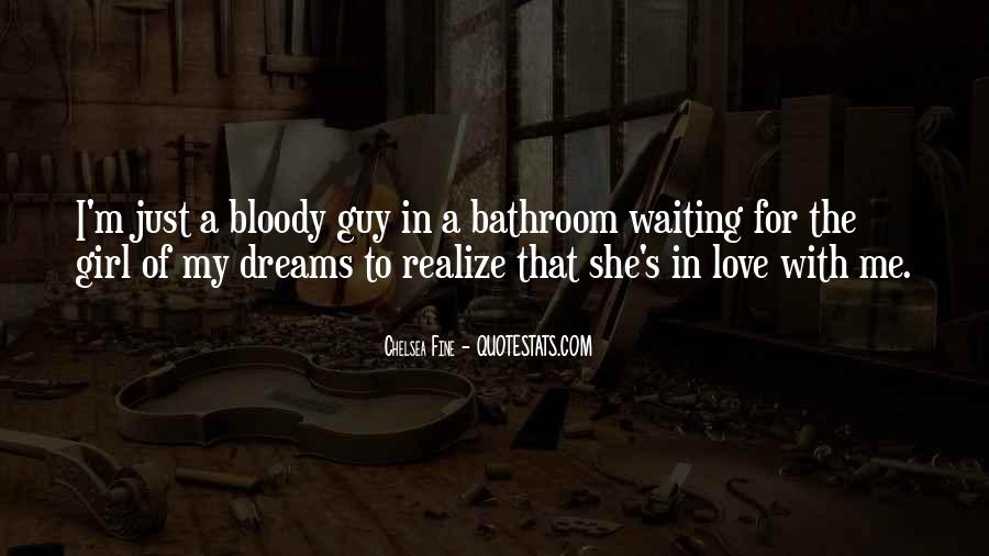 Waiting For My Girl Quotes #1525120