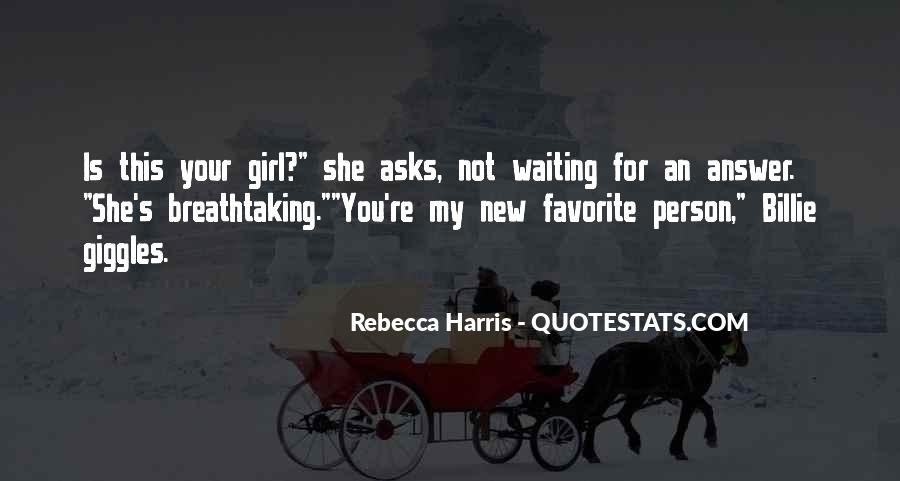 Waiting For My Girl Quotes #888948