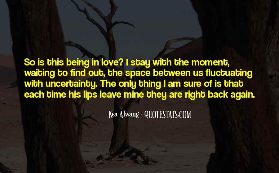 Waiting For Right Love Quotes #1151654