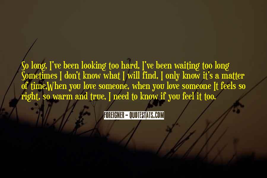 Waiting For Right Love Quotes #120988