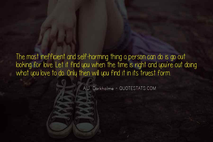 Waiting For Right Love Quotes #1849458