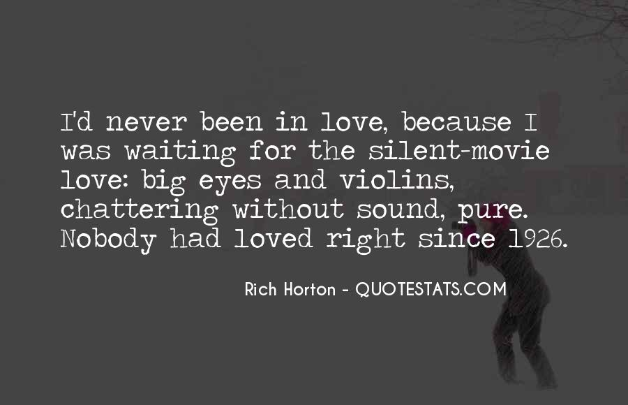 Waiting For Right Love Quotes #397249