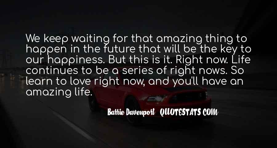 Waiting For Right Love Quotes #64813