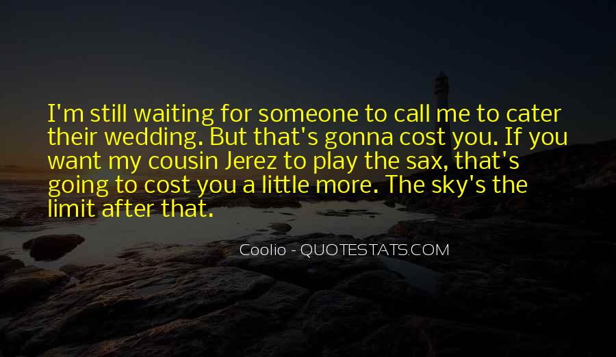 Waiting For That Someone Quotes #1709313