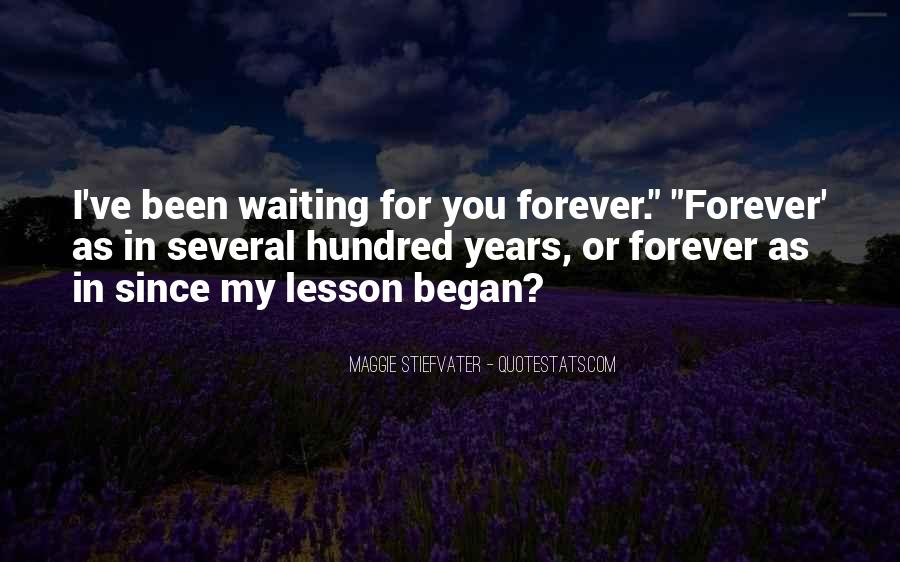 Waiting For You Forever Quotes #1164373