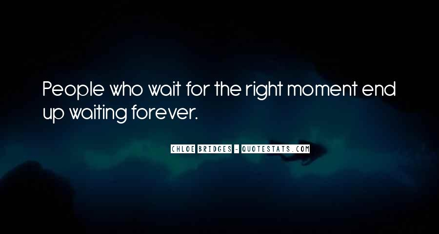 Waiting For You Forever Quotes #1361713