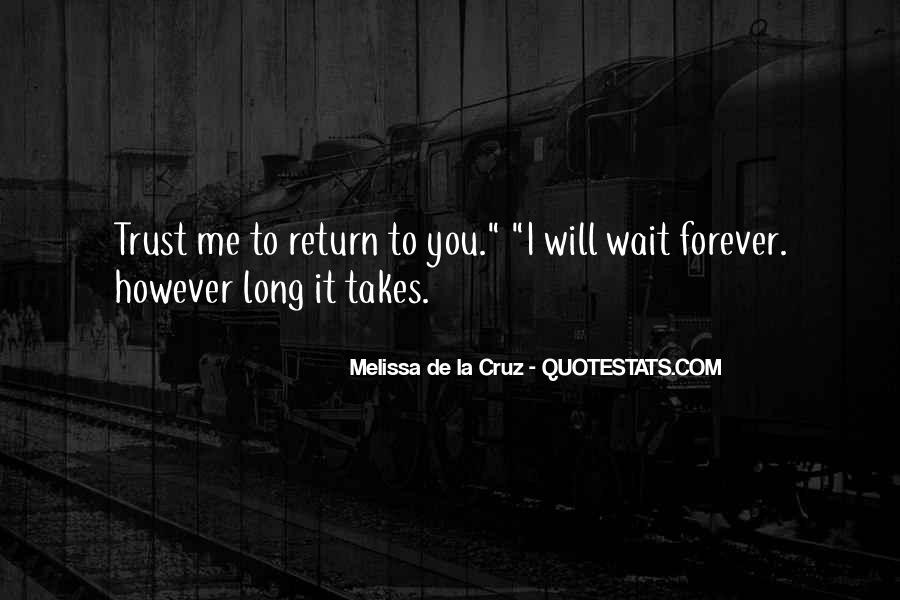 Waiting For You Forever Quotes #140641