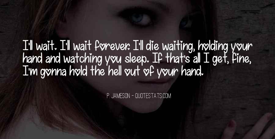 Waiting For You Forever Quotes #1478851