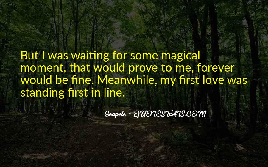 Waiting For You Forever Quotes #272232