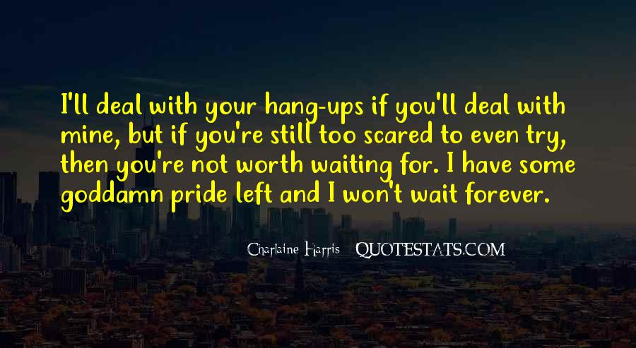 Waiting For You Forever Quotes #459528