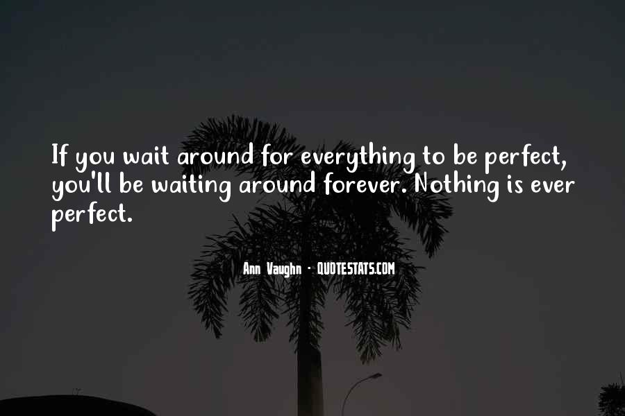 Waiting For You Forever Quotes #506017