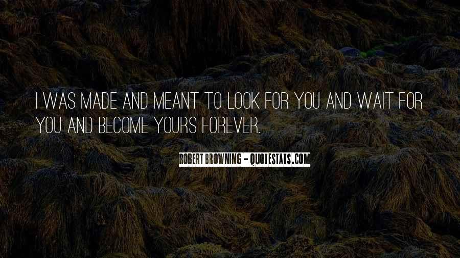 Waiting For You Forever Quotes #518295