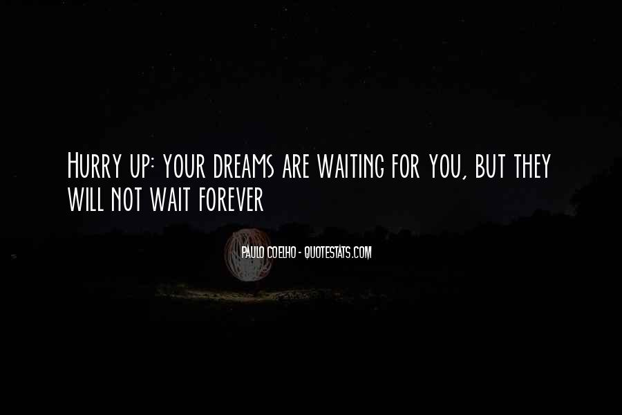 Waiting For You Forever Quotes #70975