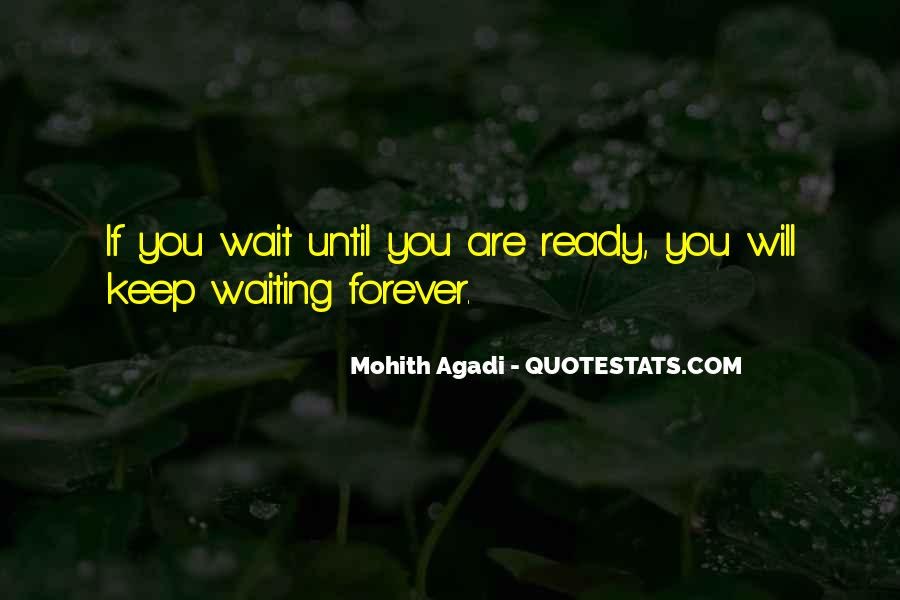 Waiting For You Forever Quotes #915792