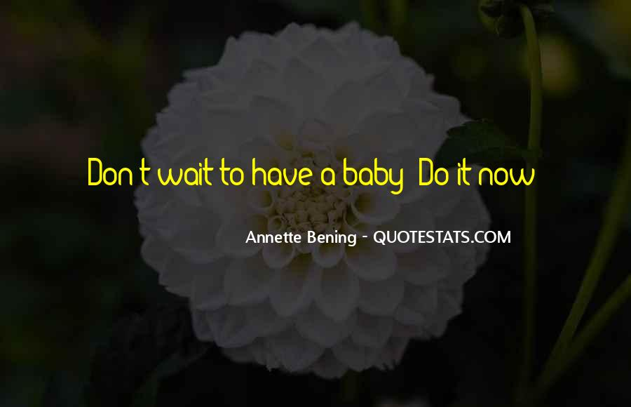 Waiting For You My Baby Quotes #90098