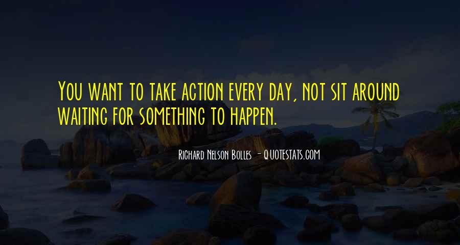 Waiting Something Happen Quotes #1107743
