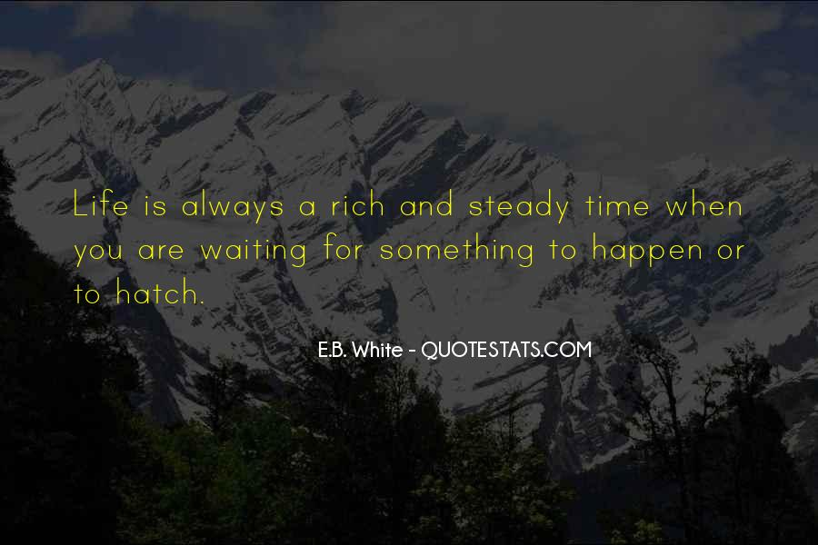 Waiting Something Happen Quotes #1158271