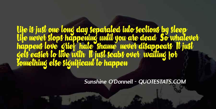 Waiting Something Happen Quotes #1176355