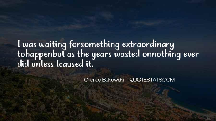 Waiting Something Happen Quotes #1241800
