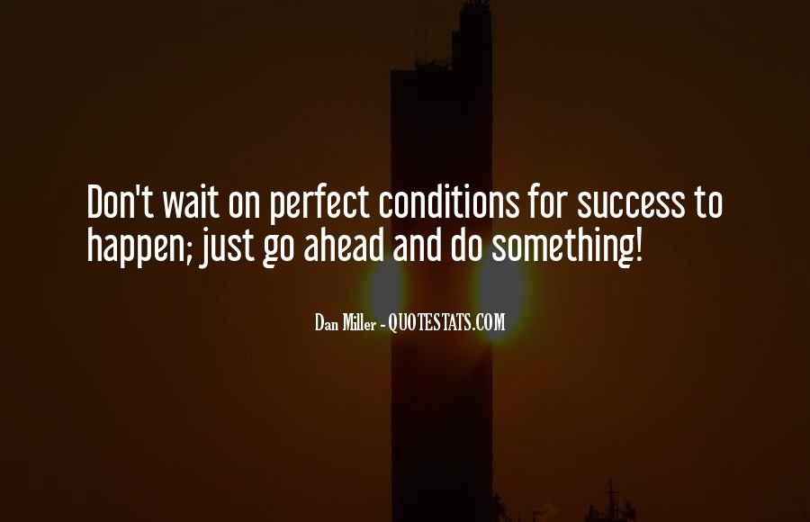 Waiting Something Happen Quotes #1297852