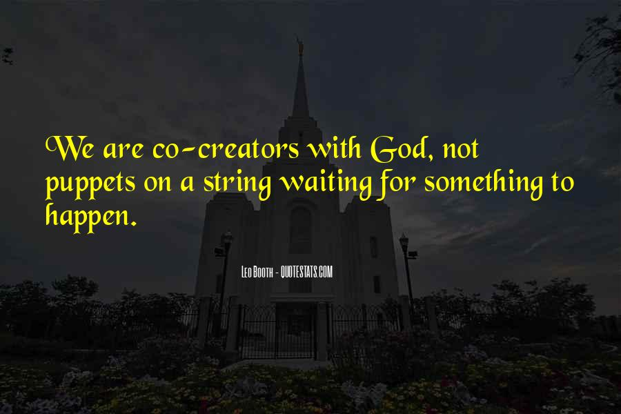 Waiting Something Happen Quotes #1567645