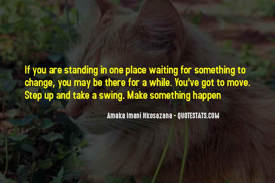 Waiting Something Happen Quotes #56259