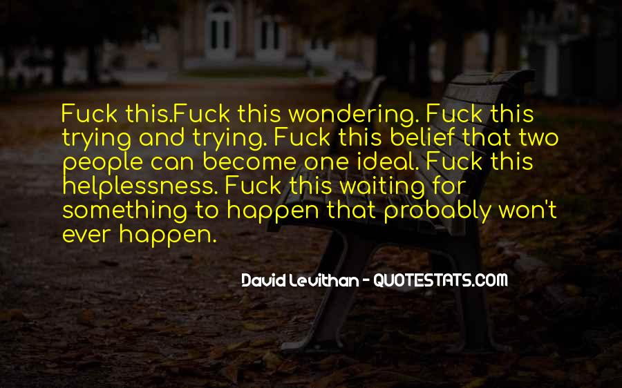 Waiting Something Happen Quotes #896393